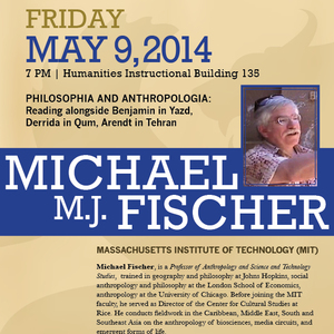 Distinguished Lecture Series - Michael M.J. Fischer