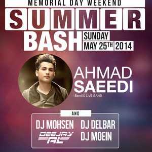 RJ Summer Bash in OC with Ahmad Saeedi (Memorial Day Weekend)