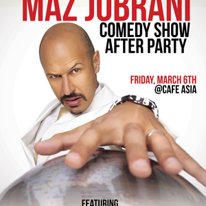 Official Maz Jobrani Comedy Show After Party at Cafe Asia