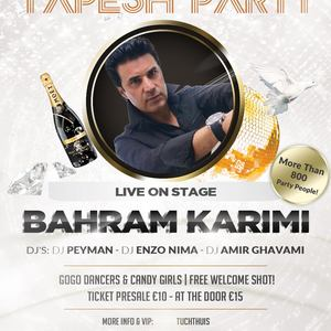 Tapesh Party With Bahram Karimi