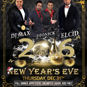 NYE Celebration: Elcid, Dionick & DJ Max
