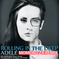 Adele - 'Rolling In The Deep (MoMoRizza Remix)'