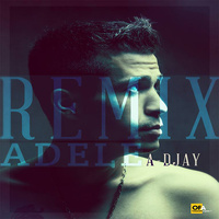 Adele - 'Skyfall (A-DJay Remix)'