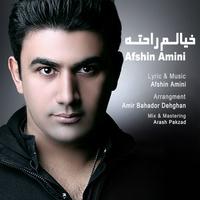 Afshin Amini - 'Khialam Rahateh'