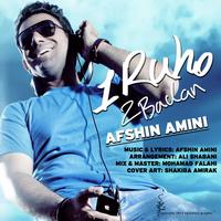 Afshin Amini - 'Ye Roho Do Badan'