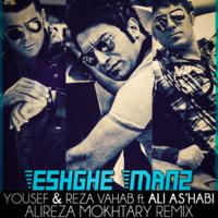 Ali Ashabi - 'Eshghe Man 2 (Alireza Mokhtary Remix) (Ft Yousef & Reza Vahab)'