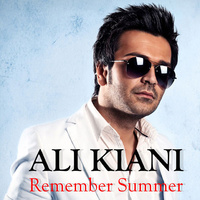 Ali Kiani - 'Remember Summer'