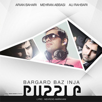 Ali Rahbari - 'Bargard Baz Inja (Puzzle Band Radio Edit)'