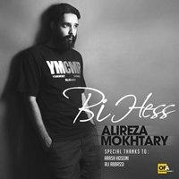 Alireza Mokhtary - 'Bi Hess'