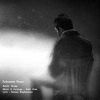 Amir Ares - 'Kaboose Roya'