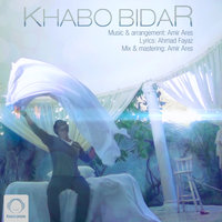 Amir Ares - 'Khabo Bidar'
