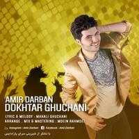 Amir Darban - 'Dokhtar Ghoochani'