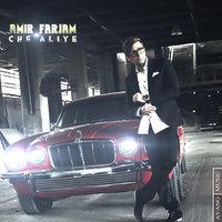 Amir Farjam - 'Che Aliye'