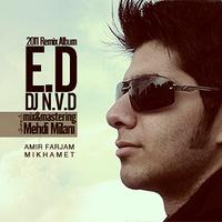 Amir Farjam - 'Mikhamet (Navid Javadi Remix)'