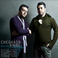 Amir Pasha - 'Cheghadr Khube (Ft Mohammad Chenari)'