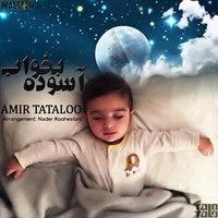 Amir Tataloo - 'Asoode Bekhab'