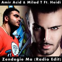 Amirhossein Zolghadri & Milad T - 'Zendegie Ma (Ft Heidi)'