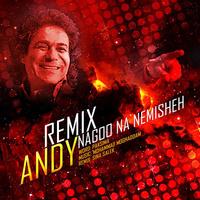 Andy - 'Nagoo Na Nemisheh (Remix)'