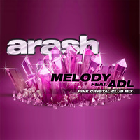 Arash - 'Melody (Pink Crystal Club Mix)'