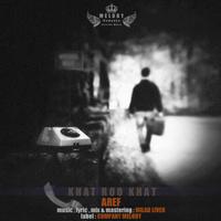 Aref - 'Khat Roo Khat'