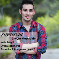 Arvin - 'Gheyre Mostaghim'