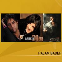 Ashkin 0098 & Alishmas - 'Halam Bade (Ft Pirooz Delnavaz)'