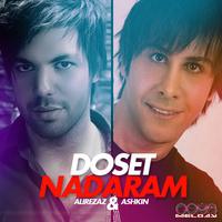 Ashkin - 'Dooset Nadaram (Ft Alirezaz)'
