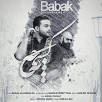 Babak Jahanbakhsh - 'Be Kasi Cheh (New Version)'