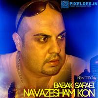 Babak Safaei - 'Navazesham Kon'