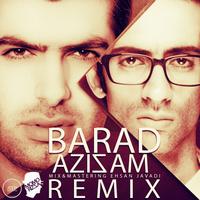Barad - 'Azizam (MoMoRizza Remix)'