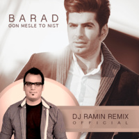 Barad - 'Oon Mesle To Nist (DJ RaMiN Remix)'