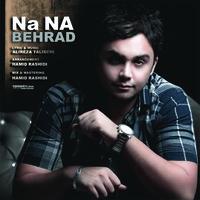 Behrad - 'Na Na'