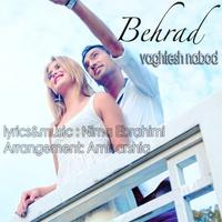 Behrad - 'Vaghtesh Nabod'
