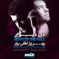 Behrooz Lotfi Pour - 'Dele Divaar (Mehdi Milani Remix)'