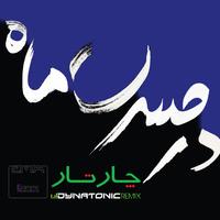 Chaartaar - 'Dar Hasrate Maah (Dynatonic Remix)'