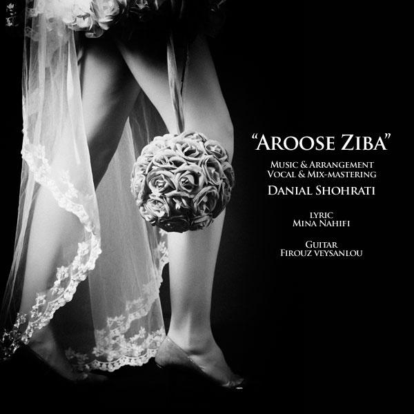 Aroose Ziba Facebook Danial Shohrati Aroose Ziba