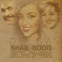 Delsa - 'Shab Bood'