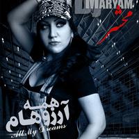DJ Maryam - 'Hameye  Arezooham'