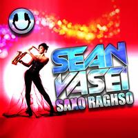 DJ Sean Vasei - 'Saxo Raghso (Mix)'