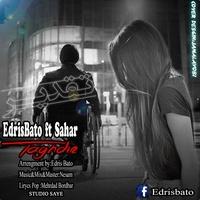 Edris Bato - 'Taghdir (Ft Sahar)'