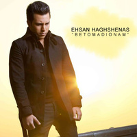 Ehsan Haghshenas - 'Be To Madyounam'