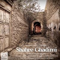 Ehsan Kholghi - 'Shahre Ghadimi'