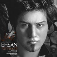 Ehsan Tehranchi - 'Hame Chizro Nemidooni'