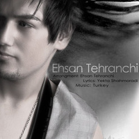 Ehsan Tehranchi - 'Tajrobe'