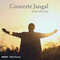 Emad Ghavidel - 'Concerte Jangal'