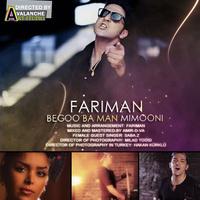 Fariman - 'Begoo Ba Man Mimooni'