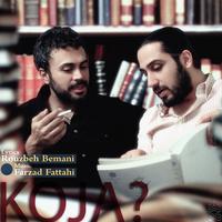 Farzad Fattahi - 'Koja'