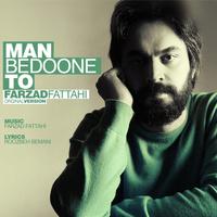 Farzad Fattahi - 'Man Bedoone To'