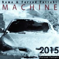 Farzad Fattahi & Rama - 'Machine'