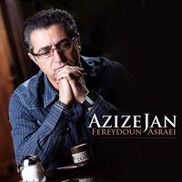 Fereydoun - 'Azize Jan'
